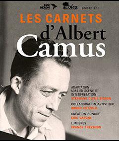2018 : Collaboration artistique sur le spectacle « Les Carnets de Camus »