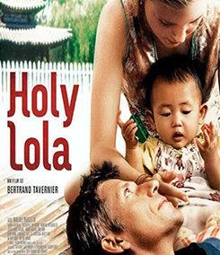 2003 – Holy Lola
