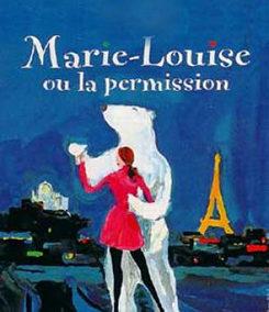 1993 – Marie-Louise ou la permission