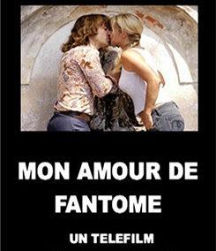 2006 – Mon amour de fantôme