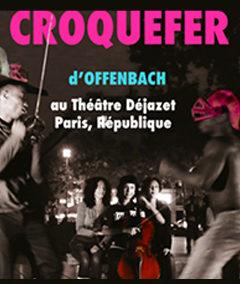 2017 : Croquefer