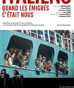 2014/15/16/17/18 – Italiens, quand les émigrés c'était nous