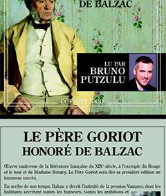 2017 : le Père Goriot (Honoré de Balzac)