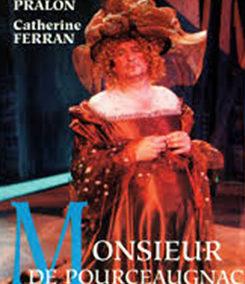2001 – Monsieur Pourceaugnac